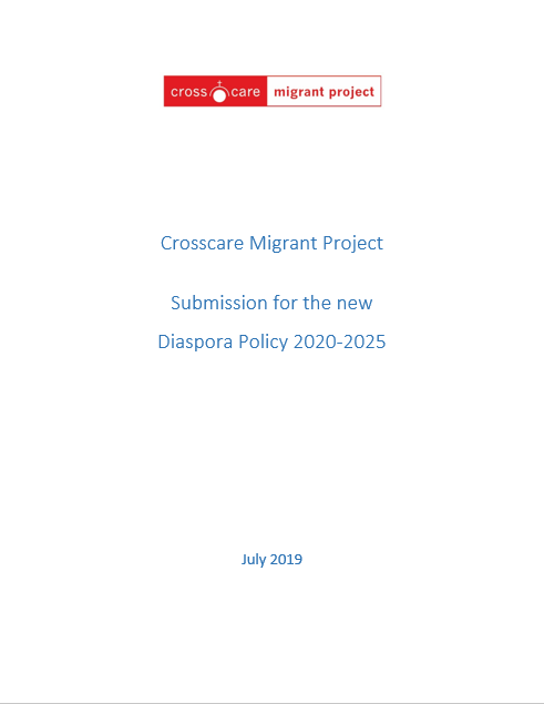 Crosscare Migrant Project Submission for New Diaspora Policy - July 2019